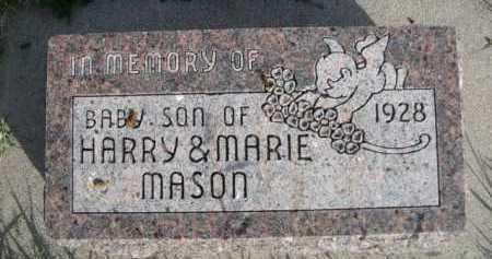 MASON, BABY SON OF HARRY & MARIE - Dawes County, Nebraska   BABY SON OF HARRY & MARIE MASON - Nebraska Gravestone Photos