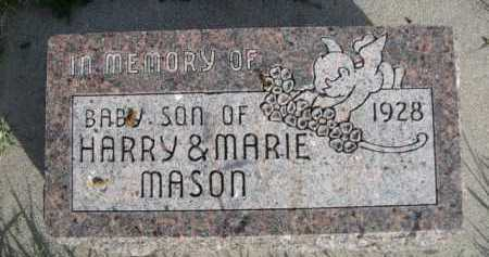 MASON, BABY SON OF HARRY & MARIE - Dawes County, Nebraska | BABY SON OF HARRY & MARIE MASON - Nebraska Gravestone Photos