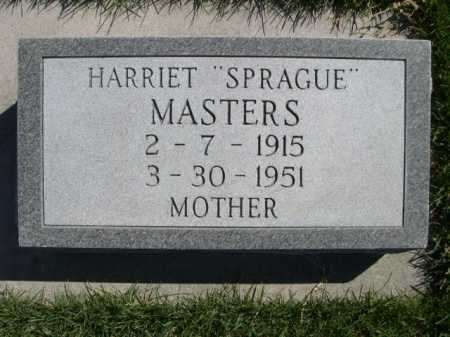 "MASTERS, HARRIET ""SPRAGUE"" - Dawes County, Nebraska | HARRIET ""SPRAGUE"" MASTERS - Nebraska Gravestone Photos"