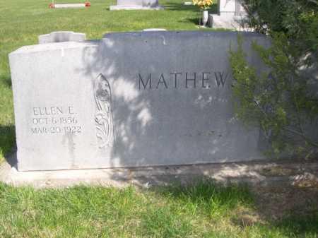MATHEWS, ELLEN E. - Dawes County, Nebraska | ELLEN E. MATHEWS - Nebraska Gravestone Photos
