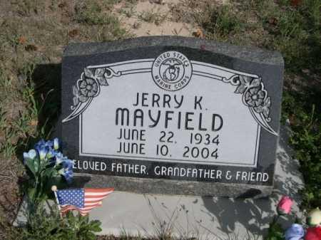 MAYFIELD, JERRY K. - Dawes County, Nebraska   JERRY K. MAYFIELD - Nebraska Gravestone Photos