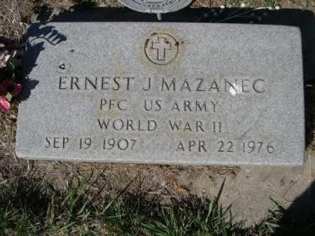 MAZANEC, ERNEST J. - Dawes County, Nebraska | ERNEST J. MAZANEC - Nebraska Gravestone Photos