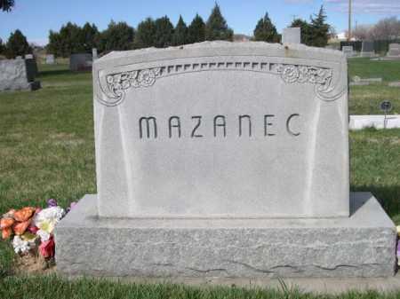 MAZANEC, FAMILY - Dawes County, Nebraska | FAMILY MAZANEC - Nebraska Gravestone Photos