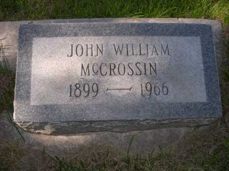 MCCROSSIN, JOHN WILLIAM - Dawes County, Nebraska | JOHN WILLIAM MCCROSSIN - Nebraska Gravestone Photos