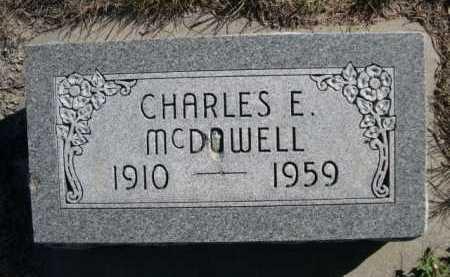 MCDOWELL, CHARLES E. - Dawes County, Nebraska | CHARLES E. MCDOWELL - Nebraska Gravestone Photos