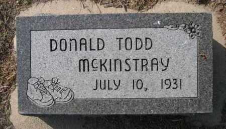 MCKINSTRAY, DONALD TODD - Dawes County, Nebraska | DONALD TODD MCKINSTRAY - Nebraska Gravestone Photos