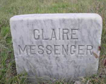 MESSENGER, CLAIRE - Dawes County, Nebraska | CLAIRE MESSENGER - Nebraska Gravestone Photos
