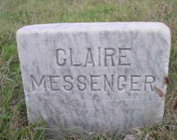 MESSENGER, CLAIRE - Dawes County, Nebraska | CLAIRE MESSENGER - Nebraska Gravestone Photos