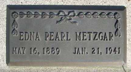 METZGAR, EDNA PEARL - Dawes County, Nebraska | EDNA PEARL METZGAR - Nebraska Gravestone Photos