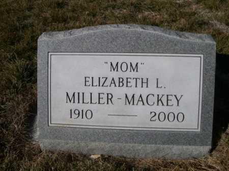MILLER - MACKEY, ELIZABETH L. - Dawes County, Nebraska | ELIZABETH L. MILLER - MACKEY - Nebraska Gravestone Photos