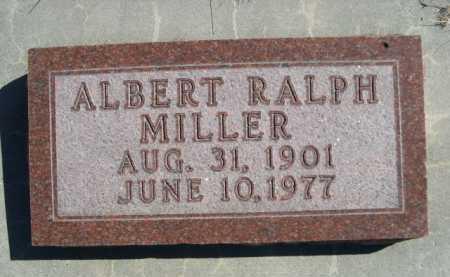 MILLER, ALBERT RALPH - Dawes County, Nebraska | ALBERT RALPH MILLER - Nebraska Gravestone Photos