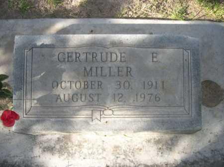 MILLER, GERTRUDE E. - Dawes County, Nebraska | GERTRUDE E. MILLER - Nebraska Gravestone Photos