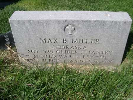 MILLER, MAX B. - Dawes County, Nebraska | MAX B. MILLER - Nebraska Gravestone Photos