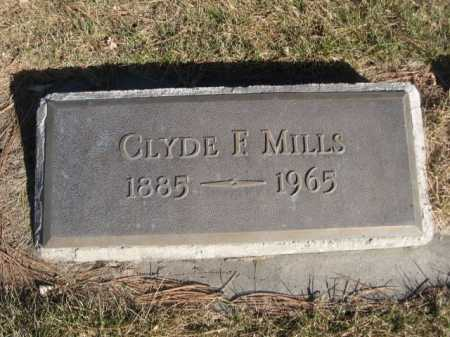 MILLS, CLYDE F. - Dawes County, Nebraska | CLYDE F. MILLS - Nebraska Gravestone Photos