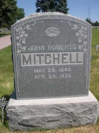 MITCHELL, JOHN ROBERTS - Dawes County, Nebraska   JOHN ROBERTS MITCHELL - Nebraska Gravestone Photos