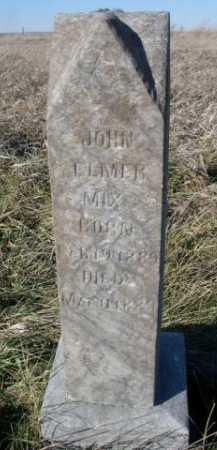 MIX, JOHN ELMER - Dawes County, Nebraska   JOHN ELMER MIX - Nebraska Gravestone Photos