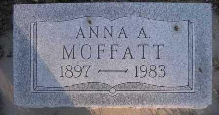 MOFFATT, ANNA A. - Dawes County, Nebraska   ANNA A. MOFFATT - Nebraska Gravestone Photos