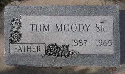 MOODY, TOM SR. - Dawes County, Nebraska | TOM SR. MOODY - Nebraska Gravestone Photos