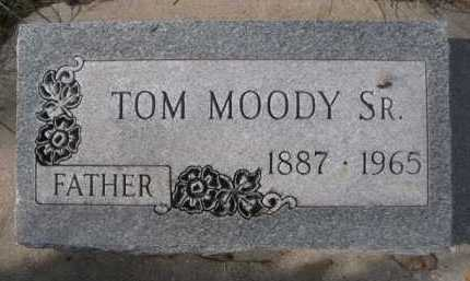 MOODY, TOM SR. - Dawes County, Nebraska | TOM SR. MOODY - Nebraska Gravestone Photos