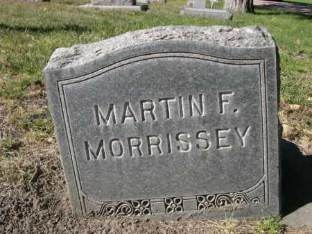 MORRISSEY, MARTIN F. - Dawes County, Nebraska | MARTIN F. MORRISSEY - Nebraska Gravestone Photos