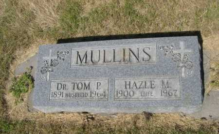 MULLINS, DR. TOM P. - Dawes County, Nebraska | DR. TOM P. MULLINS - Nebraska Gravestone Photos