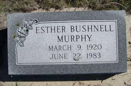 BUSHNELL MURPHY, ESTHER - Dawes County, Nebraska   ESTHER BUSHNELL MURPHY - Nebraska Gravestone Photos