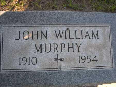 MURPHY, JOHN WILLIAM - Dawes County, Nebraska | JOHN WILLIAM MURPHY - Nebraska Gravestone Photos