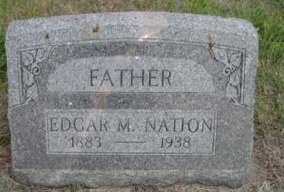 NATION, EDGAR M. - Dawes County, Nebraska | EDGAR M. NATION - Nebraska Gravestone Photos