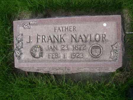 NAYLOR, J. FRANK - Dawes County, Nebraska | J. FRANK NAYLOR - Nebraska Gravestone Photos