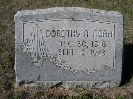 NOAH, DOROTHY A. - Dawes County, Nebraska | DOROTHY A. NOAH - Nebraska Gravestone Photos