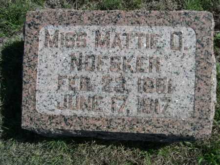 NOFSKER, MISS MATTIE O. - Dawes County, Nebraska | MISS MATTIE O. NOFSKER - Nebraska Gravestone Photos