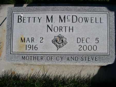 NORTH, BETTY M. MCDOWELL - Dawes County, Nebraska | BETTY M. MCDOWELL NORTH - Nebraska Gravestone Photos