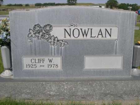 NOWLAN, CLIFF W. - Dawes County, Nebraska | CLIFF W. NOWLAN - Nebraska Gravestone Photos