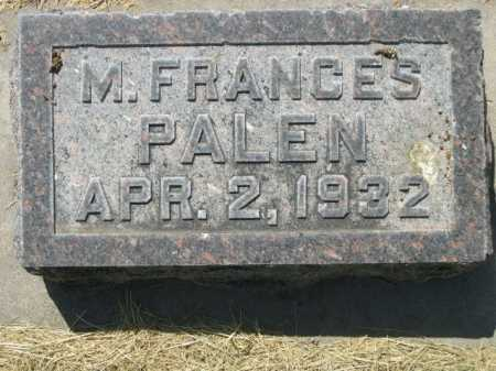 PALEN, M. FRANCES - Dawes County, Nebraska | M. FRANCES PALEN - Nebraska Gravestone Photos