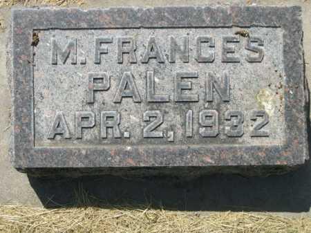 PALEN, M. FRANCES - Dawes County, Nebraska   M. FRANCES PALEN - Nebraska Gravestone Photos