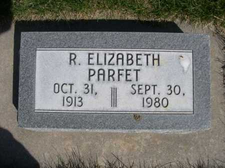 PARFET, R. ELIZABETH - Dawes County, Nebraska | R. ELIZABETH PARFET - Nebraska Gravestone Photos