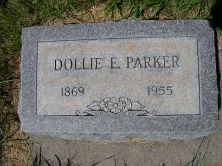 PARKER, DOLLIE E. - Dawes County, Nebraska | DOLLIE E. PARKER - Nebraska Gravestone Photos