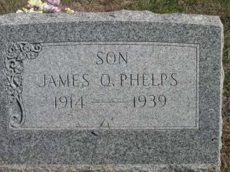 PHELPS, JAMES Q. - Dawes County, Nebraska | JAMES Q. PHELPS - Nebraska Gravestone Photos