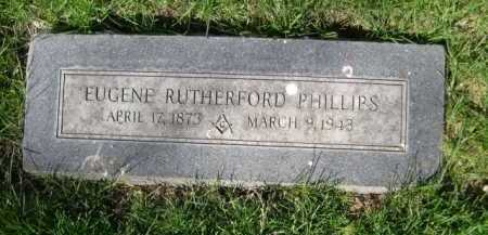 PHILLIPS, EUGENE RUTHERFORD - Dawes County, Nebraska | EUGENE RUTHERFORD PHILLIPS - Nebraska Gravestone Photos