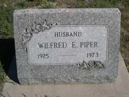 PIPER, WILFRED E. - Dawes County, Nebraska | WILFRED E. PIPER - Nebraska Gravestone Photos