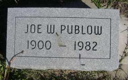 PUBLOW, JOE W. - Dawes County, Nebraska | JOE W. PUBLOW - Nebraska Gravestone Photos