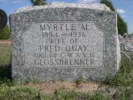 GLOSSBRENNER QUAY, MYRTLE M. - Dawes County, Nebraska | MYRTLE M. GLOSSBRENNER QUAY - Nebraska Gravestone Photos