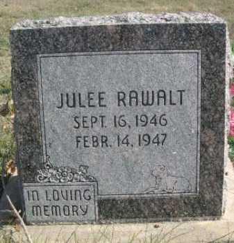 RAWALT, JULEE - Dawes County, Nebraska | JULEE RAWALT - Nebraska Gravestone Photos