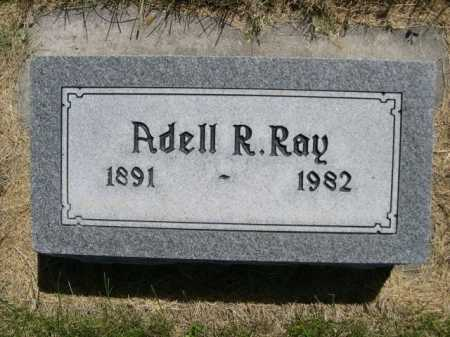 RAY, ADELL R. - Dawes County, Nebraska | ADELL R. RAY - Nebraska Gravestone Photos