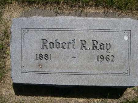 RAY, ROBERT R. - Dawes County, Nebraska   ROBERT R. RAY - Nebraska Gravestone Photos