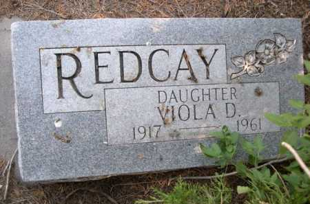 REDCAY, VIOLA D. - Dawes County, Nebraska   VIOLA D. REDCAY - Nebraska Gravestone Photos