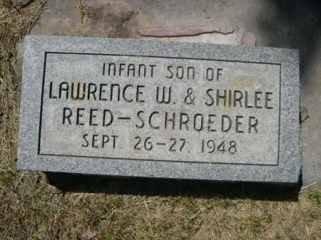 REED - SCHROEDER, INFANT SON OF LAWRENCE W. & SHIRLEE - Dawes County, Nebraska | INFANT SON OF LAWRENCE W. & SHIRLEE REED - SCHROEDER - Nebraska Gravestone Photos
