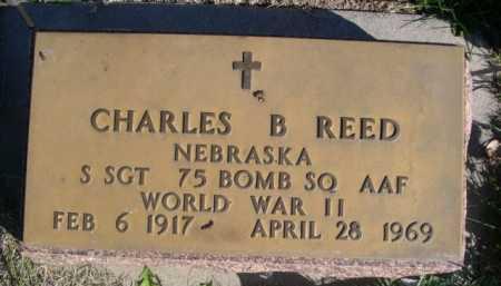 REED, CHARLES B. - Dawes County, Nebraska | CHARLES B. REED - Nebraska Gravestone Photos