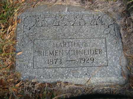 RIEMENSCHNEIDER, MARTHA E. - Dawes County, Nebraska | MARTHA E. RIEMENSCHNEIDER - Nebraska Gravestone Photos