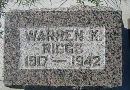 RIGGS, WARREN K. - Dawes County, Nebraska | WARREN K. RIGGS - Nebraska Gravestone Photos